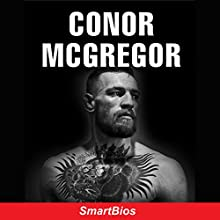 Conor McGregor Audiobook by  Smartbios Narrated by Brian Stivale