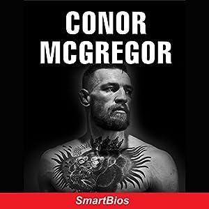 Conor McGregor Hörbuch von  Smartbios Gesprochen von: Brian Stivale