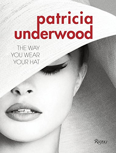 Patricia Underwood the Way You Wear Your Hat /Anglais
