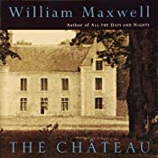 The Chateau | [William Maxwell]