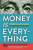 Money Is Everything: Personal Finance for the Brave New Economy