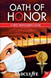 Oath of Honor (First Responders Novel)