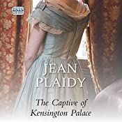 The Captive of Kensington Palace | Jean Plaidy