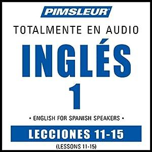 ESL Spanish Phase 1, Unit 11-15 Audiobook
