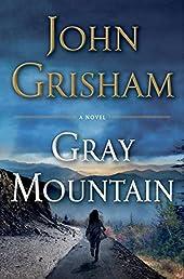 Gray Mountain: A Novel