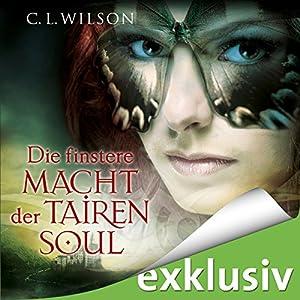 Die finstere Macht der Tairen Soul (Tairen Soul Saga 3) Hörbuch