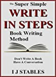 WRITE IN STEPS: The super simple book...
