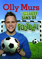 Olly Murs - 7 Deadly Sins of Football [DVD]
