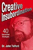 img - for Creative Insubordination book / textbook / text book