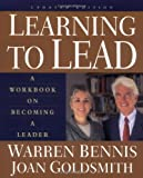 Learning To Lead: A Workbook On Becoming A Leader, Updated Edition (0201311402) by Bennis, Warren
