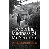 The Spring Madness of Mr. Sermonby R. F. Delderfield