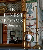 img - for The Finest Rooms in America book / textbook / text book