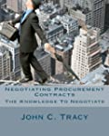 Negotiating Procurement Contracts: Th...