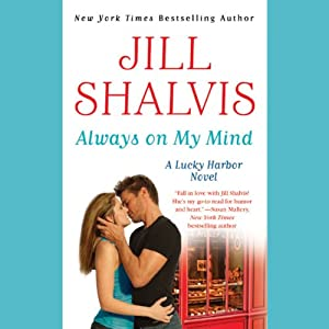 Always on My Mind: A Lucky Harbor Novel | [Jill Shalvis]