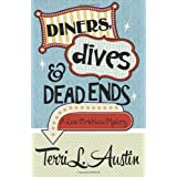 Diners, Dives & Dead Ends (A Rose Strickland Mystery) (Volume 1) ~ Terri L. Austin