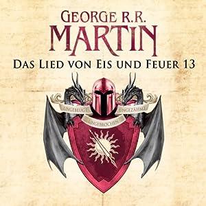 Game of Thrones - Das Lied von Eis und Feuer 13 Hörbuch