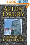 A Shade of Difference (Advise and Consent) (Volume 2)