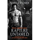 Rapture Untamed: A Feral Warriors Novelby Pamela Palmer
