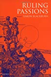 Ruling Passions: A Theory of Practical Reasoning (0199241392) by Blackburn, Simon