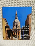 img - for Asi es Cartagena de Indias (This is Cartagena) 2003 Quinta Edicione [Spanish & English edition] book / textbook / text book