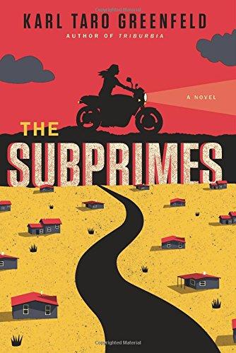 The Subprimes: A Novel