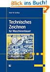Technisches Zeichnen f�r Maschinenbauer