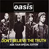 Oasis Don't Believe the Truth: Asia Tour Special Edition