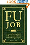 FU Job: A journal for employees to de...