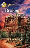 Broken Trust (Love Inspired Suspense)