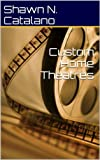 Custom Home Theatres