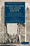 img - for Travels in Upper and Lower Egypt: In Company with Several Divisions of the French Army, during the Campaigns of General Bonaparte in that Country (Cambridge Library Collection - Egyptology) (Volume 3) book / textbook / text book