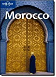 img - for Lonely Planet Morocco (Country Travel Guide) book / textbook / text book