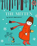 The Mitten: An Old Ukrainian Folktale (0808537008) by Tresselt, Alvin