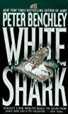 White Shark by Benchley, Peter published by St. Martin's Paperbacks Mass Market Paperback