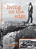 img - for Living On The Edge by Sam Childers (2014-08-12) book / textbook / text book