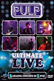 Pulp: Ultimate Live [DVD] [2005]