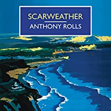 Scarweather Audiobook by Anthony Rolls Narrated by Gordon Griffing