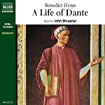 A Life of Dante | Benedict Flynn