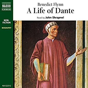 A Life of Dante Audiobook