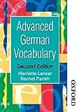 img - for Advanced German Vocabulary - Second Edition (Advanced Vocabulary) 2nd edition by Lanzer, Harriette, Parikh, Rachel (2014) Paperback book / textbook / text book