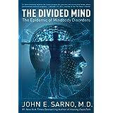 The Divided Mind: The Epidemic of Mindbody Disorders ~ John E. Sarno