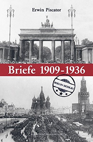 Briefe Nach Moskau : Erwin piscator briefe bd berlin moskau