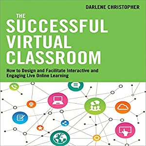 The Successful Virtual Classroom Audiobook Darlene