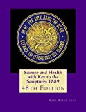 Download Science and Health with Key to the Scriptures 1889: 48th Edition