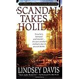 Scandal Takes a Holiday (Marcus Didius Falco Mysteries) ~ Lindsey Davis