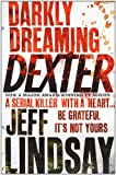 Darkly Dreaming Dexter (0752865749) by Jeff Lindsay