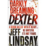 "Darkly Dreaming Dextervon ""Jeff Lindsay"""