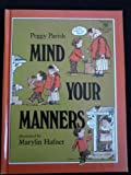 Mind Your Manners (Greenwillow Read-Alone Guide)