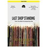 Last Shop Standing - The Rise, Fall And Rebirth Of The Independent Record Shop [Deluxe] [DVD]