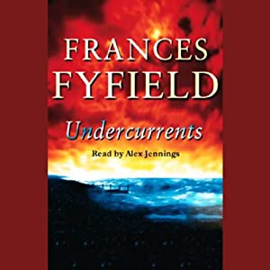 Undercurrents | [Frances Fyfield]